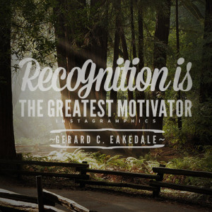 recognition is the greatest motivator